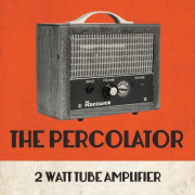 Percolator 2W Tube Amp